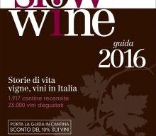 PRESENTAZIONE GUIDA SLOW WINE 2016