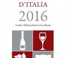 """""""VIGNAIOLI E VINI D'ITALIA 2016"""" di Luciano Ferraro e Luca Gardini"""