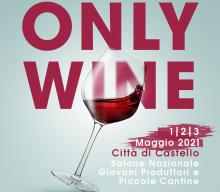 Only Wine Festival – Appuntamento al prossimo Anno!